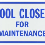 Pool Closed for Maintenance